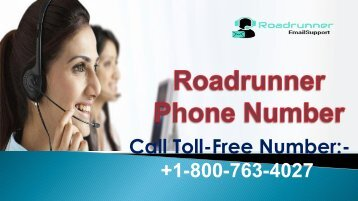 Roadrunner Phone Number +1-800-763-4027 to get rid of all  technical glitches,