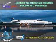 Inexpensive Air Ambulance Services Bokaro and Dehradun by Medilift