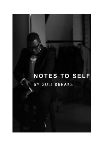 """""""Notes to self"""" by Suli Breaks"""