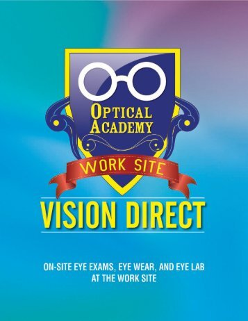 Optical Academy Eye Exams and EyeGlasses At Work