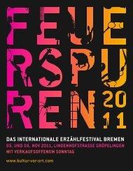 Feuerspuren 2011 - Kultur Vor Ort