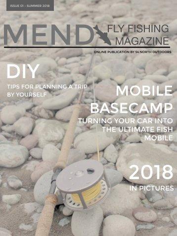 Mend Fly Fishing Magazine - Summer 2018