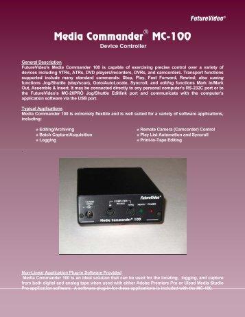 Media Commander MC-100 - FutureVideo