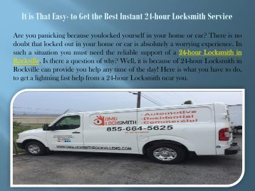 It is That Easy- to Get the Best Instant 24-hour Locksmith Service