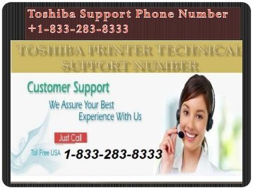 Dial (1-833-283-8333) Toshiba Support Number For More Info