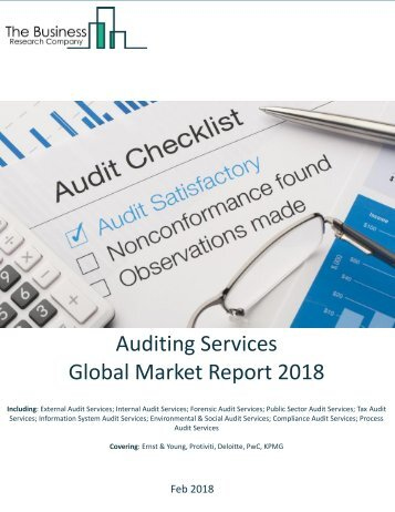 Auditing Services Global Market Report 2018 Sample
