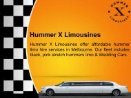 Luxurious Limousine Hire Melbourne at Hummer X Limousines