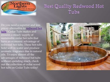 Best Quality Redwood Hot Tubs