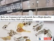 Rely on Commercial Locksmith for a High-Quality Service to Stay Safe and Secure