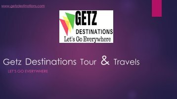 Getz Destinations Tour & Travels