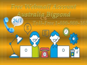 Free Webmail Account Australia Bigpond 1-800-980-183| Login Without Error