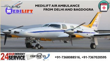 Book Low-Cost Air Ambulance from Delhi and Bagdogra by Medilift