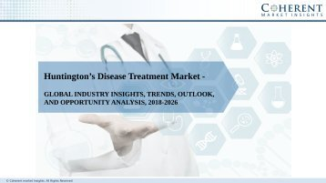 Huntington's Disease Treatment Market Growth, Trends, Outlook and Analysis 2018–2026