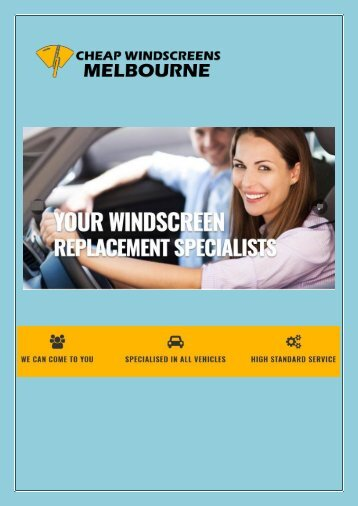 Hassle-Free Car Windscreen Replacement in Melbourne