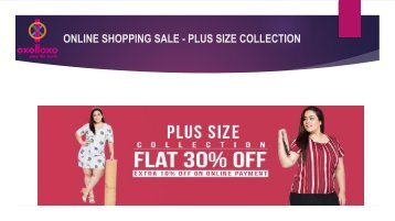WOMEN PLUS SIZE COLLECTION-FLAT 30% OFF