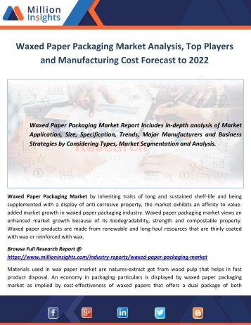 Waxed Paper Packaging Market Analysis, Top Players and Manufacturing Cost Forecast to 2022