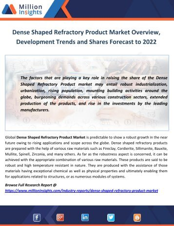 Dense Shaped Refractory Product Market Overview, Development Trends and Shares Forecast to 2022