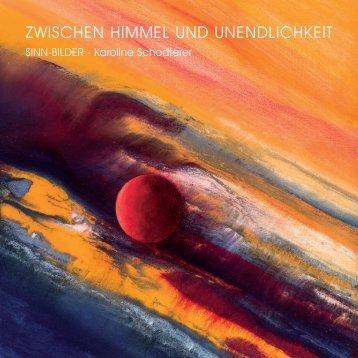 Zwischen Himmel und Unendlichkeit - Sinnbilder - Karoline Schodterer