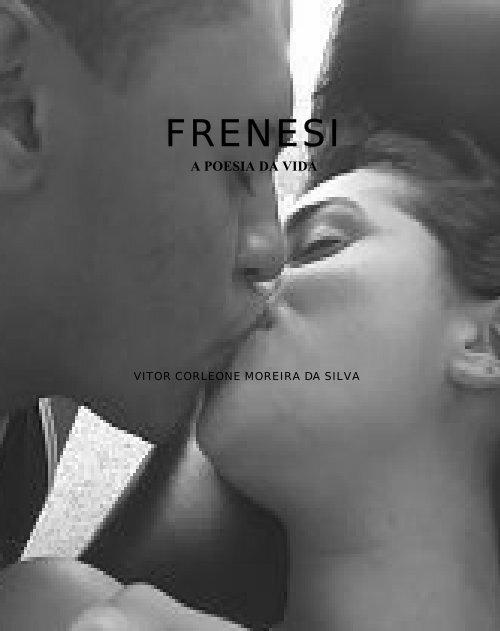 Frenesi - A Poesia da Vida