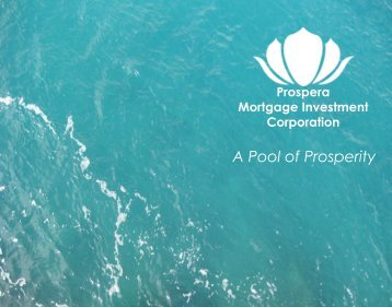 A Pool of Prosperity - Prospera Mortgage Investment Corporation