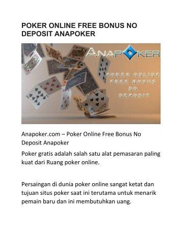 POKER ONLINE FREE BONUS NO DEPOSIT ANAPOKER