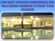Find most spacious comfortable Bali villa rental Seminyak to enjoy your vacation