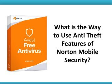 What is the Way to Use Anti Theft Features of Norton Mobile Security?