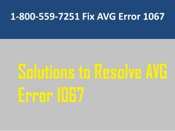 1-800-559-7251 Fix AVG Error 1067
