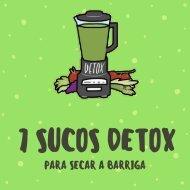 7 Melhores Sucos Detox Para Secar a Barriga