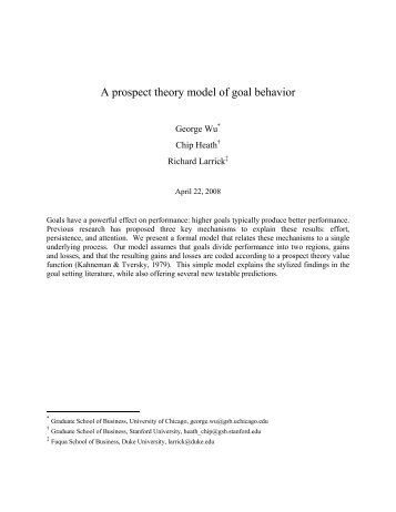 A prospect theory model of goal behavior - Faculty