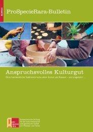 Für die strengsten Bio-Richtlinien der Schweiz. - ProSpecieRara