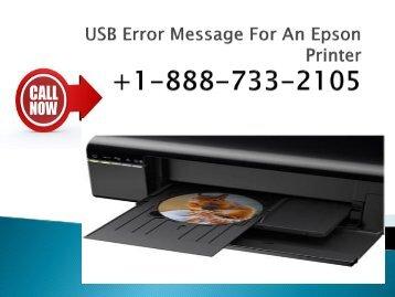 USB Error Message For An Epson Printer +1-888-733-2105