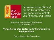Vermarktung alter Sorten in der Schweiz durch ProSpecieRara