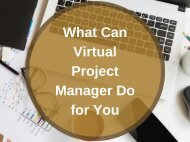 What Can Virtual Project Manager Do for You