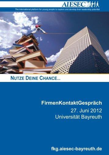 FirmenKontaktGespräch 27. Juni 2012 Universität Bayreuth - AIESEC