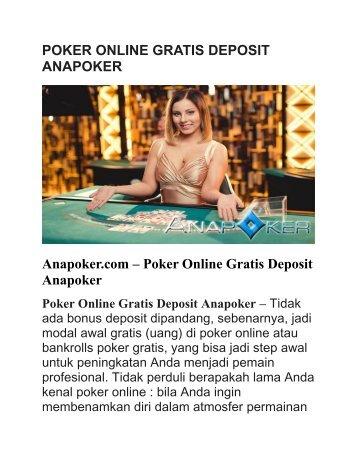 POKER ONLINE GRATIS DEPOSIT ANAPOKER