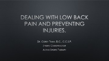 Dealing with low back pain and preventing injuries