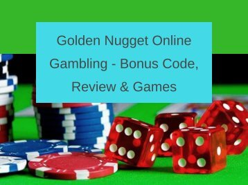 Golden Nugget Online Gambling - Bonus Code, Review & Games