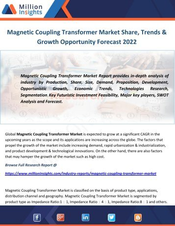 Magnetic Coupling Transformer Market Share, Trends & Growth Opportunity Forecast 2022