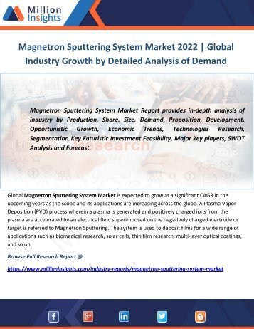 Magnetron Sputtering System Market 2022  Global Industry Growth by Detailed Analysis of Demand