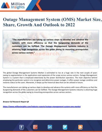 Outage Management System (OMS) Market Size, Share, Growth And Outlook to 2022