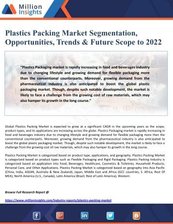 Plastics Packing Market Segmentation, Opportunities, Trends & Future Scope to 2022