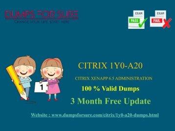 Citrix 1Y0-A20 Dumps