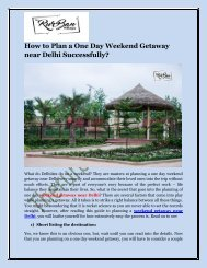 How to Plan a One Day Weekend Getaway near Delhi Successfully.docx