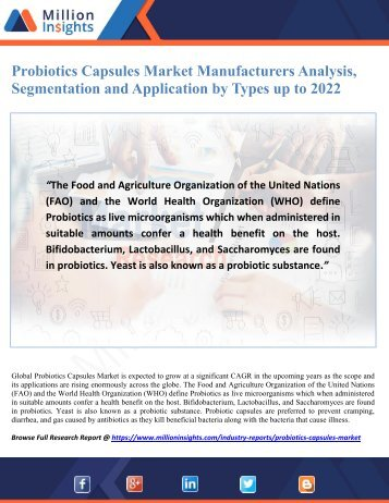 Probiotics Capsules Market Manufacturers Analysis, Segmentation and Application by Types up to 2022