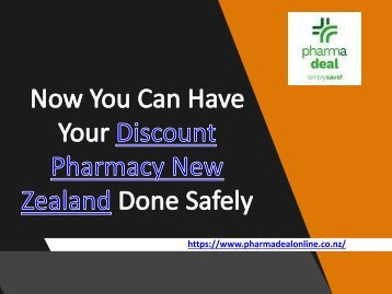 Now You Can Have Your Discount Pharmacy New Zealand Done Safely