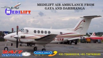 Avail Low-fare Air Ambulance from Gaya and Darbhanga Provided by Medilift
