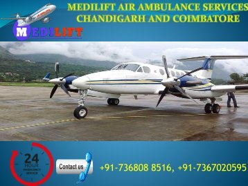 Now get Air Ambulance Services Chandigarh and Coimbatore by Medilift