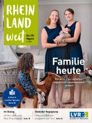 RHEINLANDweit - das LVR-Magazin / Ausgabe 2/2018