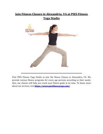 Join Fitness Classes in Alexandria, VA at PIES Fitness Yoga Studio